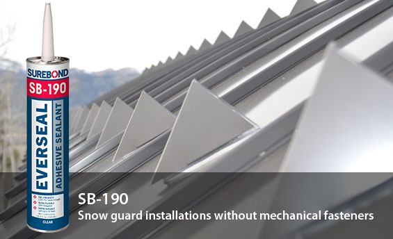 SB-190 Everseal: Snow guard installations without mechanical fasteners